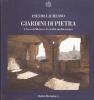 Giardini di pietra: i sassi di matera e la civiltà mediterranea
