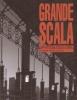 Grande scala: architettura politica forma