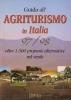 Guida all'agriturismo in Italia 1997/1998