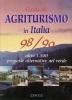 Guida all'agriturismo in Italia 1998/99