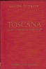 Guida d'Italia: Toscana (non compresa Firenze)