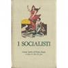 I Socialisti cronaca inedita dell'unità d'Italia