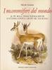 I mammiferi del mondo: le più belle tavole naturalistiche di studiosi, esperti e artisti del XIX sec