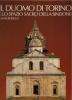 Il Duomo di Torino e lo spazio sacro della Sindone