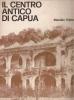 Il centro antico di Capua
