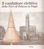 Il conduttore elettrico della torre di Palazzo in Poppi