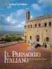 Il paesaggio italiano: idee contributi immagini