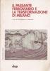 Il passante ferroviario e la trasformazione di Milano