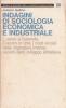 Indagini di sociologia economica e industriali