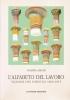 L'alfabeto del lavoro: vicende del disegno 1860-1915