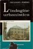 L'indagine urbanistica: esempi di metodologia