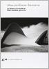 La forma e la struttura Felix Candela, gli scritti