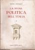 La nuova politica dell'Italia III