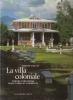 La villa Coloniale: dimore forestiere nelle terre di conquista