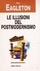 Le illusioni del postmodernismo