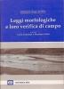 Leggi morfologiche e loro verifica di campo
