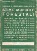 Manuale e prontuario completo di stime agricole forestali