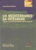 Un Mediterraneo da integrare: L'Italia e i corridoi euromediterranei di trasporto