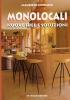 Monolocali: nuove idee e soluzioni