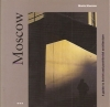 Moscow: a guide architecture