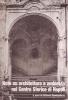 Note su architettura e ambiente nel centro storico di Napoli