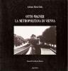 Otto Wagner: la metropolitana di Vienna