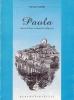 Paola: storia di una comunità religiosa