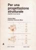 Per una progettazione strutturale: aspetti di una teoria