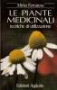 Le piante medicinali: tecniche di utilizzazione