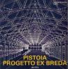 Pistoia progetto ex Breda