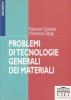 Problemi di tecnologie generali dei materiali