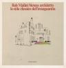 Rob Mallet-Stevens architetto: lo stile classico dell'avanguardia