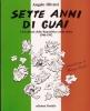Sette anni di guai: i Presidenti della Repubblica nella satira 1946/1992