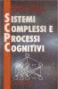 Sistemi complessi e processi cognitivi