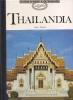 Thailandia: guide d'arte e di viaggio