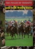The fields of triumph: guide to the world of racing