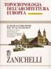 Topocronologia dell'architettura europea + cd/rom