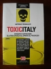 Toxicitaly: ecomafie e capitalismo
