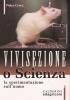 Vivisezione o scienza: la sperimentazione sull'uomo