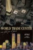 World Trade Center:una sfida per il futuro