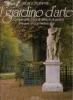 Il giardino d'arte: Cinquecento anni di storia e di pratica
